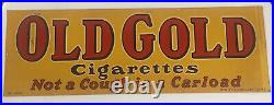 Old Gold Cigarettes Not A Cough In A Carload 36 x 12 Tin Litho Sign No. 2043