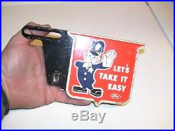 Vintage original Ford promo license plate topper old lets Take it easy with cop